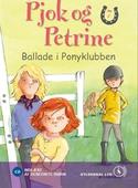 Pjok og Petrine 7 - Ballade i Ponyklubben