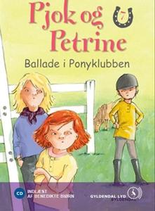 Pjok og Petrine 7 - Ballade i Ponyklu