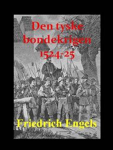 Den tyske bondekrigen, 1524-25 (ebok) av Frie