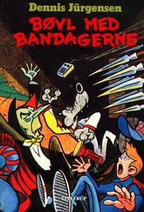 Bøvl med bandagerne (e-bog) af Dennis