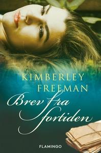 Brev fra fortiden (e-bog) af Kimberle