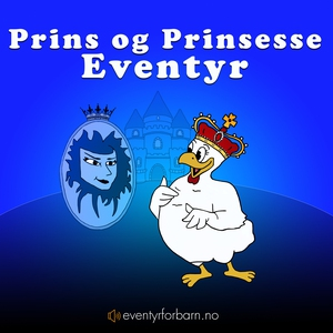 Prins og Prinsesse Eventyr (lydbok) av Brødre