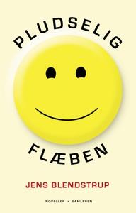 Pludselig flæben (e-bog) af Jens Blen
