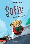Sofie #4: Sofie kan trille