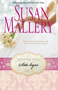 Søte kyss (ebok) av Susan Mallery