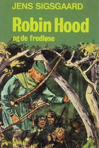 Robin Hood og de fredløse (e-bog) af
