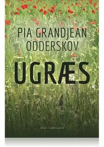UGRÆS (e-bog) af Pia Grandjean Odders