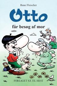 Otto #6: Otto får besøg af mor (e-bog