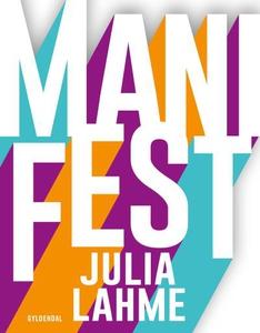 ManiFest (lydbog) af Julia Lahme