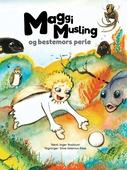 Maggi Musling og bestemors perle