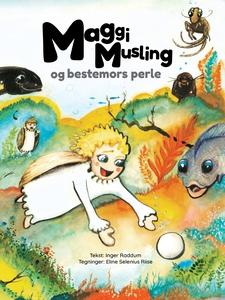 Maggi Musling og bestemors perle (ebok) av In