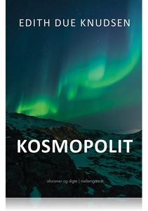 Kosmopolit (e-bog) af Edith Due Knuds