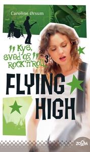 Flying High (e-bog) af Caroline Ørsum