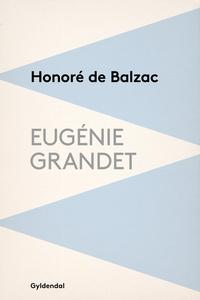 Eugénie Grandet (e-bog) af Honoré de
