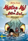 Kapten Kaj & Katten Krok #1: Jättefisken