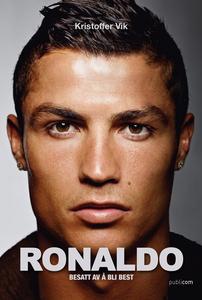 Ronaldo – besatt av å bli best (ebok) av Kris