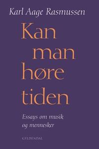 Kan man høre tiden (e-bog) af Karl Aa