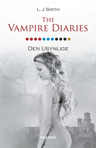 The Vampire Diaries #11: Den usynlige