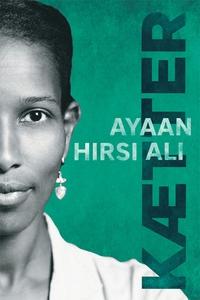 Kætter (e-bog) af Ayaan Hirsi Ali