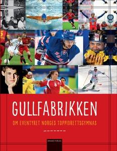 Gullfabrikken (ebok) av Diverse Forfattere