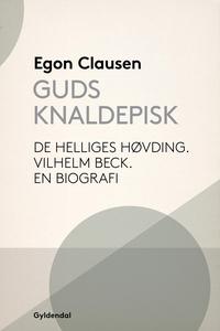 Guds Knaldepisk (e-bog) af Egon Claus