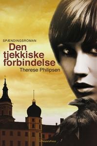 Den tjekkiske forbindelse (e-bog) af Therese Philipsen