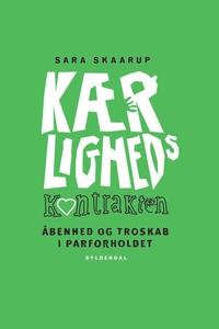 Kærlighedskontrakten (e-bog) af Sara Skaarup