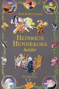 Heinrich Hundekoks bedrifter (e-bog)