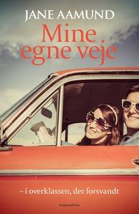 Mine egne veje (e-bog) af Jane Aamund