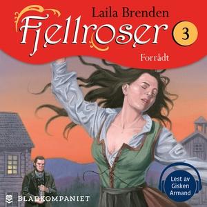 Forrådt (lydbok) av Laila  Brenden, Laila  Br