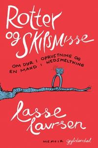 Rotter og skilsmisse (e-bog) af Lasse