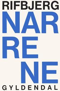 Narrene (e-bog) af Klaus Rifbjerg