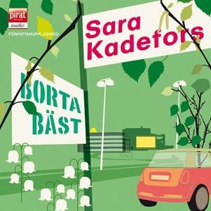 Borta bäst (ljudbok) av Sara Kadefors