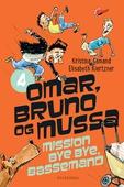 Omar, Bruno og Mussa 4 - Mission Bye Bye, Bassemand