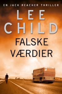 Falske værdier (lydbog) af Lee Child