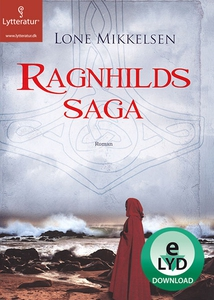 Ragnhilds saga (lydbog) af Lone Mikke