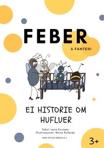 Feber & fanteri (ebok) av Lena  Knutsen, Mona