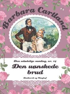 Den uønskede brud (e-bog) af Barbara Cartland, Arendse Lebech