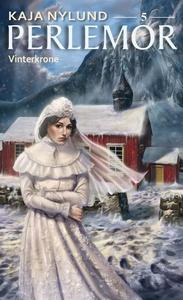 Vinterkrone (ebok) av Kaja Nylund