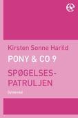 Pony & Co. 9 - Spøgelsespatruljen