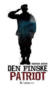 Den finske patriot (e-bog) af Henrik