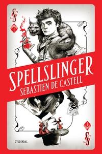 Spellslinger 1 (e-bog) af Sebastien d