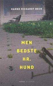 Men bedste hr. Hund (e-bog) af Hanne Richardt Beck, Hanne Richardt-Beck
