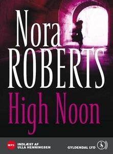 High Noon (lydbog) af Nora Roberts