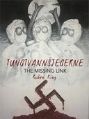 Tungtvannsjegerne - The Missing Link