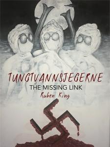 Tungtvannsjegerne - The Missing Link (ebok) a