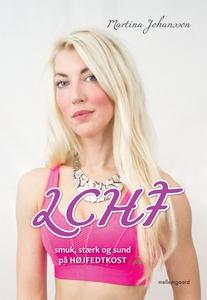 LCHF – smuk, stærk og sund på højfedt