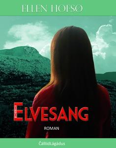 Elvesang (ebok) av Ellen Hofsø
