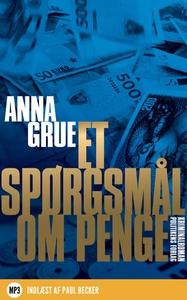 Et spørgsmål om penge (lydbog) af Ann