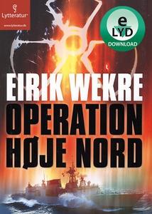 Operation høje nord (lydbog) af Eirik